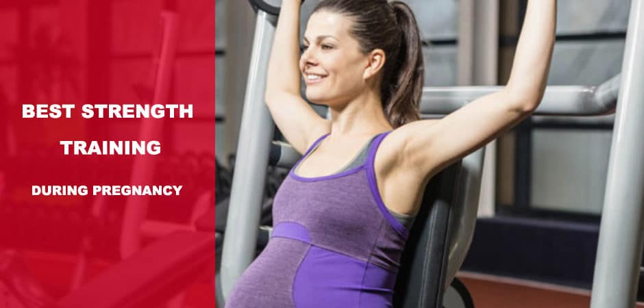 The Best strength training during pregnancy